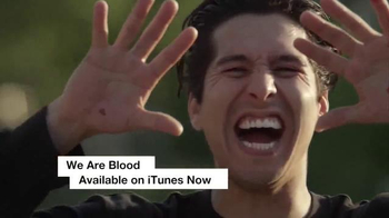 We Are Blood Digital HD TV Spot - 16 commercial airings