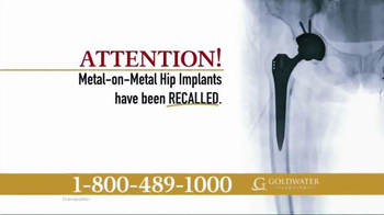 Goldwater Law Firm TV Spot, \'Certain Stryker Hip Implants Recalled!\'