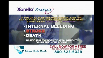 Injury Help Desk TV Spot, 'Xarelto/Pradaxa'