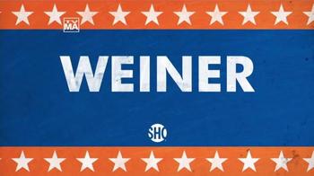 Showtime TV Spot, 'Weiner' - Thumbnail 10