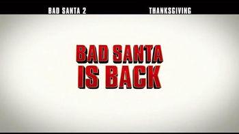 Bad Santa 2 - Alternate Trailer 1