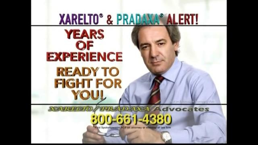 xarelto pradaxa advocates tv commercial alert ispot tv