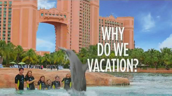 Atlantis Bahamas TV Spot, 'Why Do We Vacation?' - Thumbnail 4