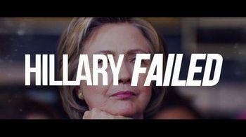 Donald J. Trump for President TV Spot, 'Hillary Failed' - 95 commercial airings