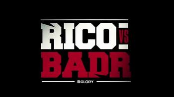 Glory Kickboxing TV Spot, 'Collision: Rico vs. Badr' - 2 commercial airings