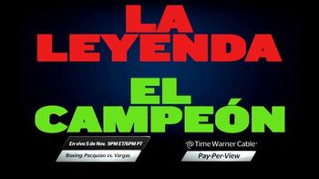 Time Warner Cable TV Spot, 'Boxing: Pacquiao vs. Vargas' [Spanish] - 50 commercial airings