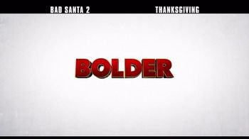 Bad Santa 2 - Alternate Trailer 4