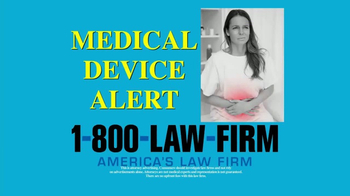 1-800-LAW-FIRM TV Spot, 'Medical Device Alert' - Thumbnail 1