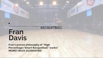 Fran Davis Racquetball TV Spot, 'You Want to Win' - Thumbnail 6