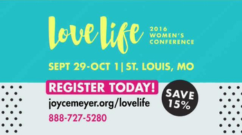 Joyce Meyer 2016 Love Life Women's Conference TV Spot, 'You Are Valuable'