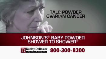 Dudley DeBosier TV Spot, 'Talc Powder Ovarian Cancer' - Thumbnail 1