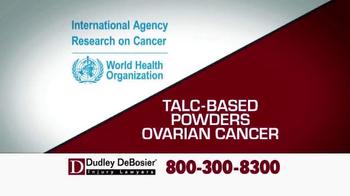 Dudley DeBosier TV Spot, 'Talc Powder Ovarian Cancer' - Thumbnail 2