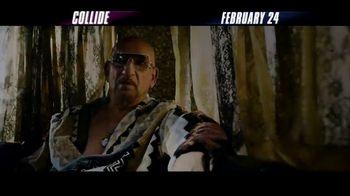 Collide - Alternate Trailer 5