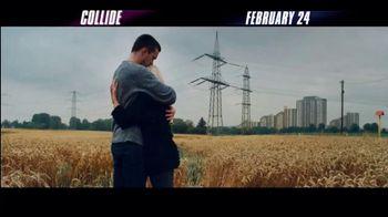 Collide - Alternate Trailer 6