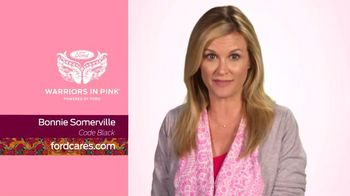 Ford Warriors in Pink TV Spot, 'Code Black' Featuring Bonnie Somerville - 1 commercial airings