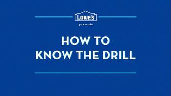 Lowe's TV Spot, 'How to Know the Drill' - Thumbnail 1