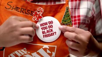 The Home Depot Black Friday Savings TV Spot, 'How Do You Do Black Friday?' - Thumbnail 2