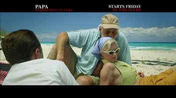 Papa Hemingway in Cuba - Alternate Trailer 4