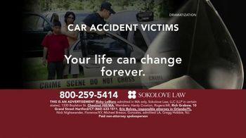 Sokolove Law TV Spot, 'Auto Accident Victims'