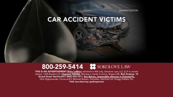 Sokolove Law TV Spot, 'Auto Accident Victims' - Thumbnail 1