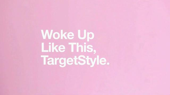 Target TV Spot, 'Woke Up Like This, TargetStyle' Song by DJ Cassidy - Thumbnail 2