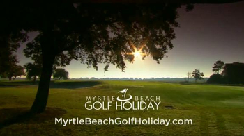 Myrtle Beach Golf Holiday TV Spot, 'Golf Is Our Legacy' - Thumbnail 6