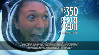 Atlantis Memorial Day Super Sale TV Spot, 'Book Now' - 544 commercial airings