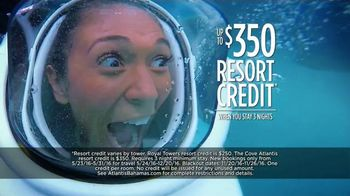 Atlantis Memorial Day Super Sale TV Spot, 'Book Now' - 544 commercial airings