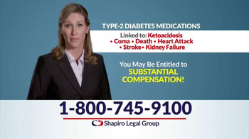 Shapiro Legal Group TV Spot, \'Type-2 Diabetes Medications\'