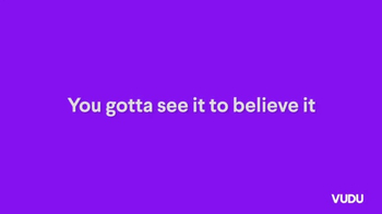 Vudu Movies On Us TV Spot, 'Seeing Is Believing' - Thumbnail 3