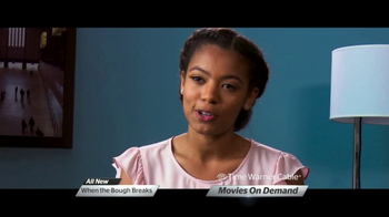 Time Warner Cable On Demand TV Spot, 'When The Bough Breaks'