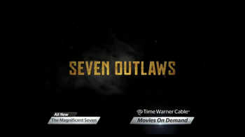 Time Warner Cable On Demand TV Spot, 'The Magnificent Seven' - Thumbnail 4