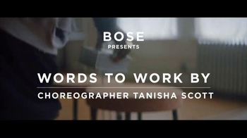 Bose TV Spot, 'Words to Work By: Choreographer Tanisha Scott' - Thumbnail 1