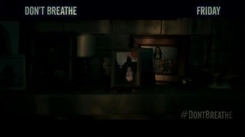 Don't Breathe - Alternate Trailer 13