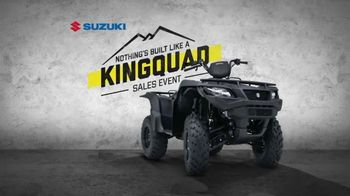 Suzuki Nothing's Built Like a KingQuad Sales Event TV Spot, 'Rugged' - 166 commercial airings