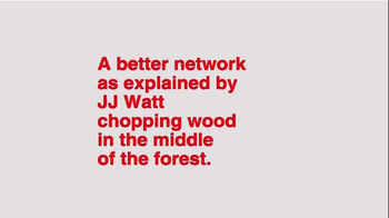 Verizon TV Spot, 'A Better Network as Explained by J.J. Watt Chopping Wood' - Thumbnail 1