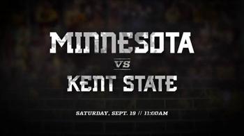 University of Minnesota Gopher Football TV Spot, 'Kent State Game' - Thumbnail 4