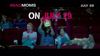 Bad Moms - Alternate Trailer 26