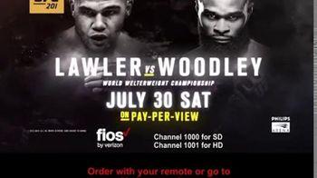 Fios by Verizon TV Spot, 'UFC 201: Lawler vs. Woodley'