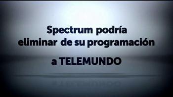 Telemundo TV Spot, 'Spectrum podría eliminar: El Chema' [Spanish]