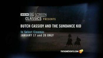 Fathom Events TV Spot, 'Butch Cassidy and the Sundance Kid'
