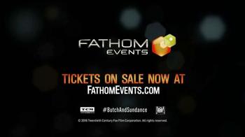 Fathom Events TV Spot, 'Butch Cassidy and the Sundance Kid' - Thumbnail 6