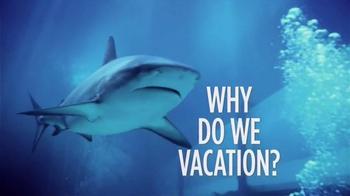 Atlantis TV Spot, 'Why Do We Vacation: Sharks'