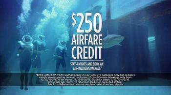 Atlantis TV Spot, 'Why Do We Vacation: Sharks' - Thumbnail 6
