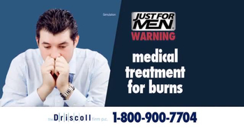 The Driscoll Firm TV Spot, 'Just  for Men'