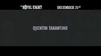 The Hateful Eight - Alternate Trailer 6