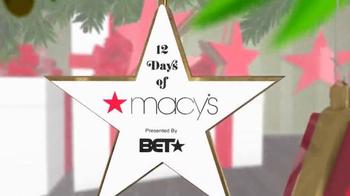 Macy's TV Spot, 'BET: 12 Days of Christmas' - Thumbnail 2