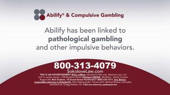 Sokolove Law TV Spot, 'Abilify Gambling Problem' - Thumbnail 1