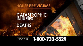Norris Injury Lawyers TV Spot, 'House Fire Victims' - Thumbnail 1