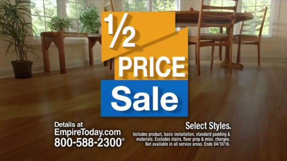 Empire Today Half Price Sale Tv Commercial Beautiful Floors
